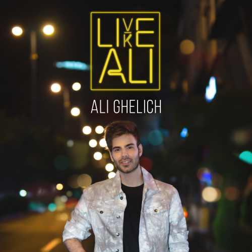 دانلود موزیک جدید علی قلیچ Live Like Ali