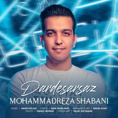 دانلود موزیک جدید محمدرضا شعبانی دردسرساز